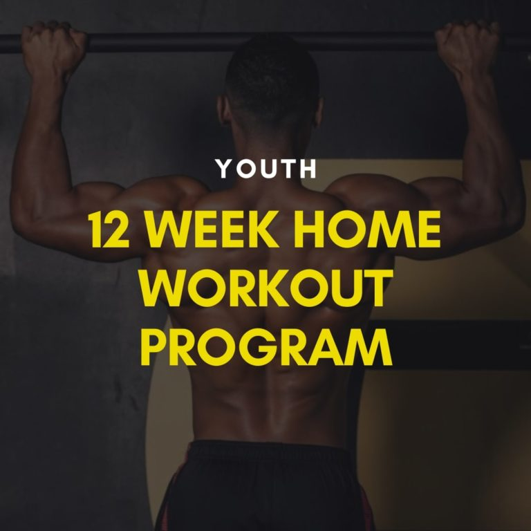 Youth 12 week home workout